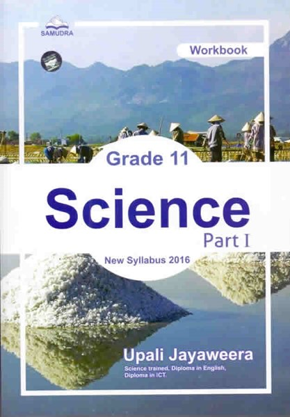 Picture of Grade 11 : Science Work Book - Part 1 (New Syllabus 2016)